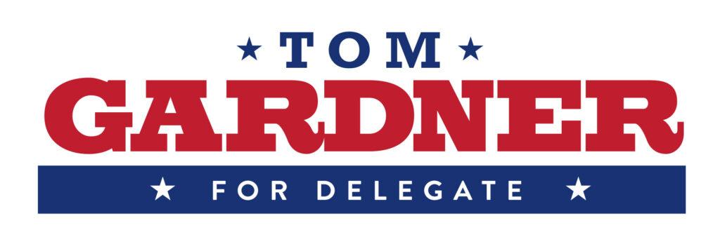 Tom Gardner for Delegate